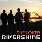 RiverShine Releases Rhythmic Debut Single THE RIVER