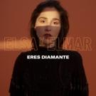 Elsa y Elmar's LP ERES DIAMANTE Out Today Photo