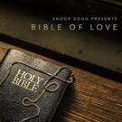 Snoop Dogg Presents BIBLE OF LOVE Debuts At #1 Photo