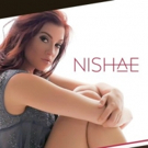 Singer/Songwriter Nishae Launches Debut Singles, Website, and Performance