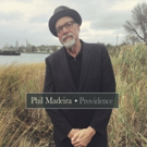 Phil Madeira To Release PROVIDENCE on 4/6 Photo