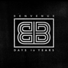 Melodic Alt-Rock Band Benvenue Releases New Single & Music Video DAYS TO YEARS