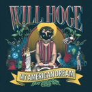 Will Hoge Champions 'Stupid Kids' On New Single MY AMERICAN DREAM Photo