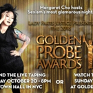 Margaret Cho to Host the 2018 Golden Probe Awards