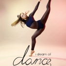 VIDEO: Watch the Trailer for the Documentary DREAM OF DANCE