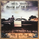 Neil Young + Promise Of The Real Set to Release New Studio Album 'The Visitor'