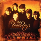 The Beach Boys Announce New Album With The Royal Philharmonic Orchestra Out June 8