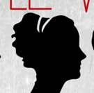 Casting Announced for LITTLE WOMEN at The Firehouse Theatre