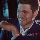 Michael Bublé Announces New Album