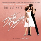 Celebrate the 30th Anniversary of DIRTY DANCING with New Edition of Original Soundtrack