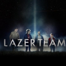 Fan-Favorite Sequel LAZER TEAM 2 Coming to Theaters for Limited Run This Month