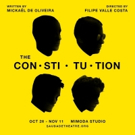 Star Of FX's 'Snowfall', Filipe Valle Costa, Makes His Theatre Directorial Debut In THE CONSTITUTION