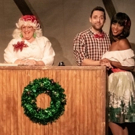 BWW Review: WILL SANTA DRINK CANADA DRY? OR GO TELL IT TO THE MOUNTIE at Mosley Street Melodrama