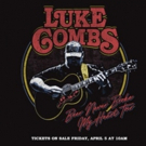 Luke Combs Announces 'Beer Never Broke My Heart' Fall Tour