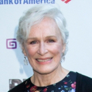 The Public's MOTHER OF THE MAID Starring Glenn Close Extends Three Weeks