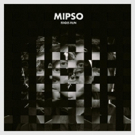 Mipso's New Studio Album EDGES RUN Out Now + New Tour Dates Announced