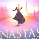 Broadway's ANASTASIA On Sale Today at the Hobby Center!
