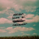 Wallows Release New Song 'Drunk on Halloween' and Companion Lyric Video