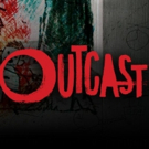 Suspense-Horror Series OUTCAST Returns for Second Season on Cinemax