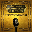 Scott Bradlee's Postmodern Jukebox to Release New Album THE ESSENTIALS II