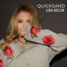 Alternative-Pop Singer LISA HELLER Announces New Single QUICKSAND Out 4/27