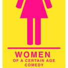 WOMEN OF A CERTAIN AGE COMEDY Comes to The Newtown Theatre Photo