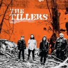 The Tillers To Release New Self Titled Studio LP 3/23