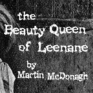 THE BEAUTY QUEEN OF LEENANE Opens September 14 at studio/stage Photo