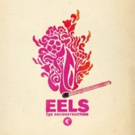 New EELS THE DECONSTRUCTION Out Today + Additional Tour Dates Photo