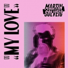 Martin Solveig Reveals Dillon Francis Remix Of MY LOVE
