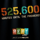 How Do You Measure the Year Until RENT Live? Just 525,600 Minutes to Go!