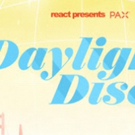 React Presents Announces San Francisco Expansion Of DAYLIGHT DISCO Party Photo