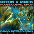 Danny Howard Releases Dynamic Remix of Riton & MNEK's Single 'Deeper'