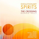 The Crossing Releases New Album EVOLUTIONARY SPIRITS