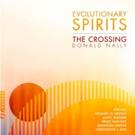 The Crossing Releases New Album EVOLUTIONARY SPIRITS