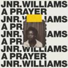Jnr. Williams Announces Debut EP 'Where We Start'