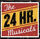 THE 24 PLAYS Celebrates 24 Years When THE 24 HOUR MUSICALS Returns on June 17