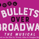 BULLETS OVER BROADWAY Ends GET Season 26