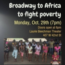 Broadway Artists Connection Presents 'Broadway To Africa To Fight Poverty' Photo