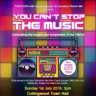 You Can't Stop The Music - THECHO!R Celebrates The Singers & Songwriters From The 1980's