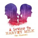 A LETTER TO HARVEY MILK Cast Album Now Available Digitally Photo