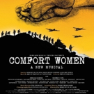 Dimo Kim Musical Theatre Factory Presents COMFORT WOMEN: A NEW MUSICAL