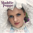 Maddie Poppe Announces New Single KEEP MOVIN' ON