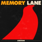 Anemone Release New Song & Video For MEMORY LANE Photo