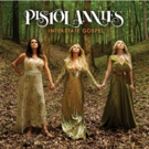 Pistol Annies Drop STOP DROP AND ROLL ONE With Latest Release From Interstate Gospel