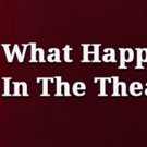 The Naples Players Presents 'What Happens In The Theatre: An Evening Of One Acts'