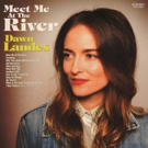 Dawn Landes Continues Tour In Support Of MEET ME AT THE RIVER