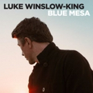 Luke Winslow-King Shares Deeply Personal, New Album BLUE MESA in New York May 14