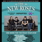 The New Roses to Start 'One More For The Road' 2018 UK Tour