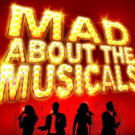 MAD ABOUT THE MUSICALS Comes To The Epstein Theatre Next Month Photo